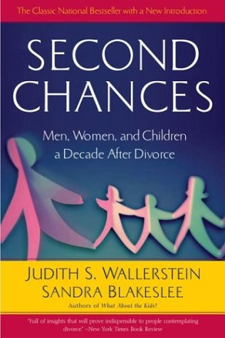 Second Chances Men, Women and Children a Decade after Divorce 15th 2004 edition cover