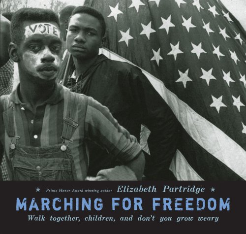 Marching for Freedom Walk Together, Children, and Don't You Grow Weary  2009 edition cover