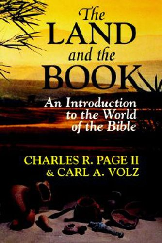 Land and the Book An Introduction to the World of the Bible N/A 9780687462896 Front Cover