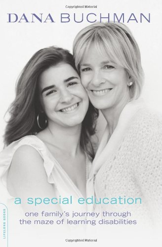 Special Education One Family's Journey Through the Maze of Learning Disabilities  2007 edition cover