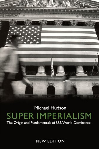 Super Imperialism The Origin and Fundamentals of U. S. World Dominance 2nd 2002 (Revised) edition cover