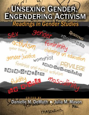 Unsexing Gender Engendering Activism Readings in Gender Studies Revised  edition cover