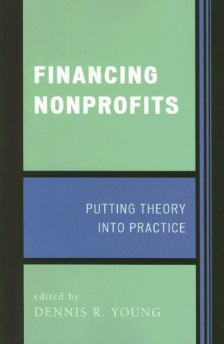 Financing Nonprofits Putting Theory into Practice  2006 edition cover