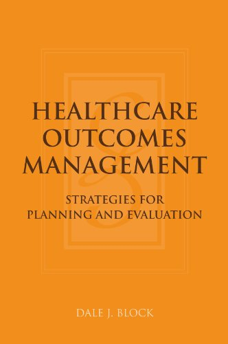 Healthcare Outcomes Management Strategies for Planning and Evaluation  2006 edition cover