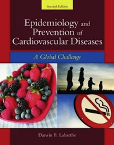 Epidemiology and Prevention of Cardiovascular Diseases A Global Challenge 2nd 2011 (Revised) edition cover