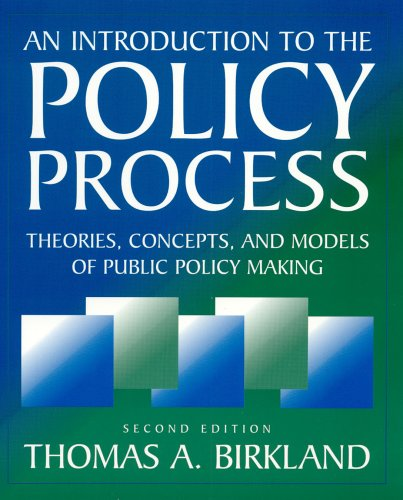 Introduction to the Policy Process Theories, Concepts, and Models of Public Policy Making 2nd 2005 (Revised) edition cover
