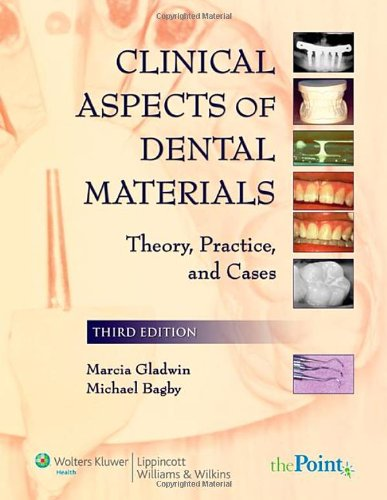 Clinical Aspects of Dental Materials Theory, Practice, and Cases 3rd 2008 (Revised) edition cover