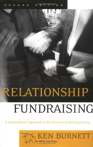 Relationship Fundraising A Donor-Based Approach to the Business of Raising Money 2nd 2002 (Revised) edition cover
