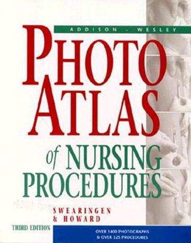 Addison-Wesley Photo-Atlas of Nursing Procedures  3rd 1996 edition cover