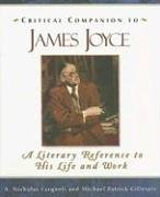 Critical Companion to James Joyce A Literary Reference to His Life and Work  2006 edition cover