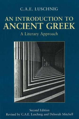 Introduction to Ancient Greek A Literary Approach 2nd 2007 (Revised) edition cover