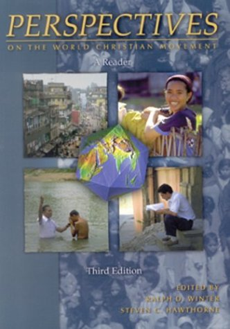 Perspectives on the World Christian Movement : A Reader 3rd 1999 (Revised) edition cover