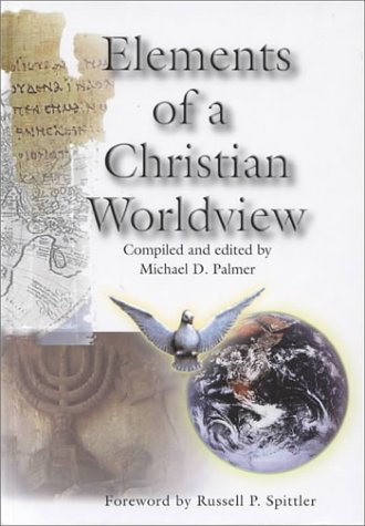 Elements of a Christian Worldview 1st edition cover