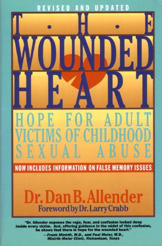 Wounded Heart Hope for Adult Victims of Childhood Sexual Abuse Revised  edition cover