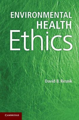 Environmental Health Ethics   2012 edition cover