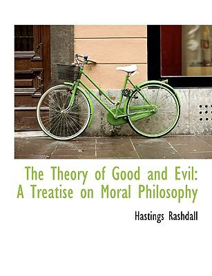 Theory of Good and Evil : A Treatise on Moral Philosophy N/A 9781116192896 Front Cover