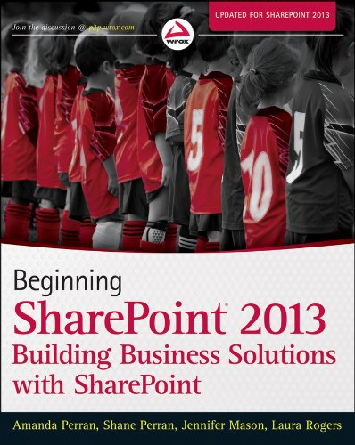 Beginning SharePoint 2013 Building Business Solutions with SharePoint  2013 edition cover