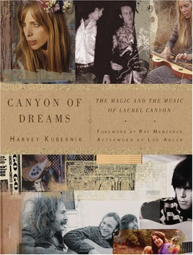 Canyon of Dreams The Magic and the Music of Laurel Canyon  2009 9781402765896 Front Cover
