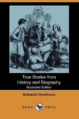 True Stories from History and Biography  N/A 9781406543896 Front Cover