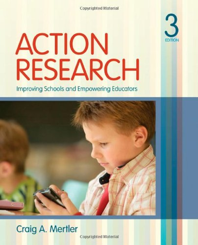 Action Research Improving Schools and Empowering Educators 3rd 2012 edition cover