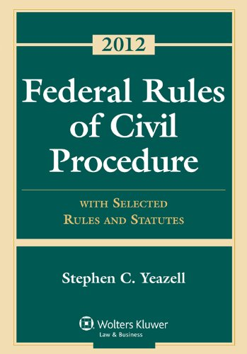 Federal Rules of Civil Procedure: With Selected Rules and Statutes--2012  2012 edition cover