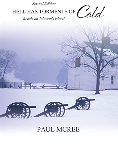 Hell Has Torments of Cold Rebels on Johnson's Island 2nd (Revised) edition cover