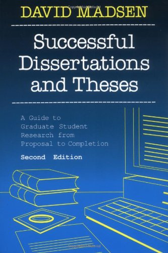 Successful Dissertations and Theses A Guide to Graduate Student Research from Proposal to Completion 2nd 1992 (Revised) edition cover