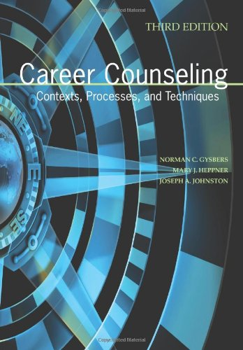 Career Counseling : Contexts, Processes, and Techniques 3rd 2009 edition cover