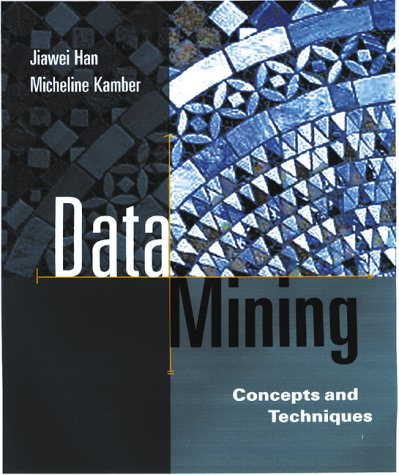 Data Mining Concepts and Techniques  2001 edition cover