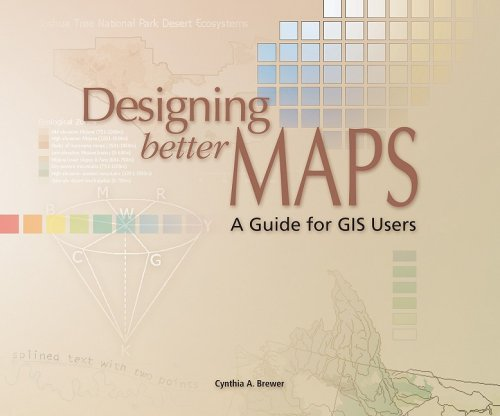 Designing Better Maps A Guide for GIS Users  2005 edition cover