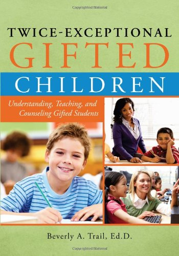 Twice-Exceptional Gifted Children Understanding, Teaching, and Counseling Gifted Students  2011 edition cover