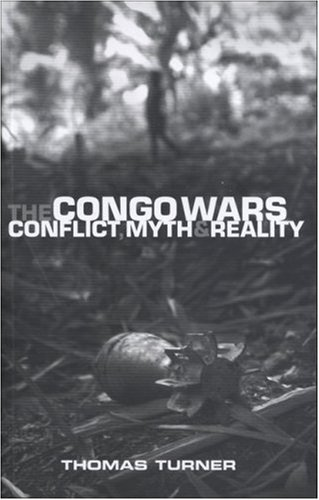 Congo Wars Conflict, Myth and Reality  2007 edition cover