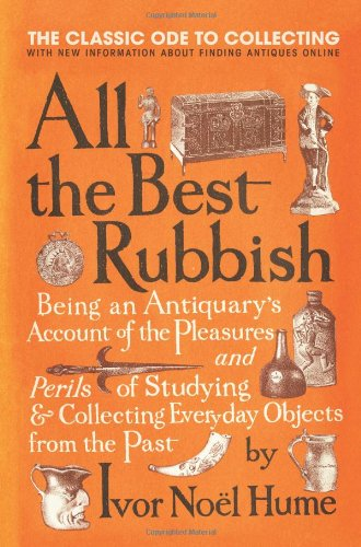 All the Best Rubbish The Classic Ode to Collecting N/A 9780061809897 Front Cover