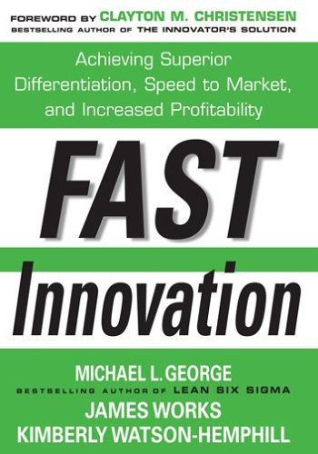 Fast Innovation Achieving Superior Differentiation, Speed to Market, and Increased Profitability  2005 edition cover