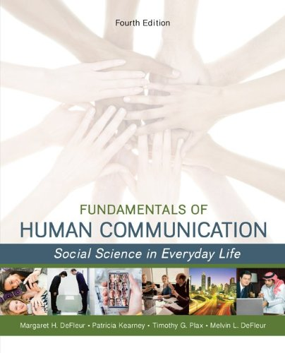 Fundamentals of Human Communication Social Science in Everday Life 4th 2014 edition cover