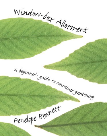 Window-Box Allotment A Beginner's Guide to Container Gardening  2001 edition cover