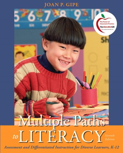 Multiple Paths to Literacy Assessment and Differentiated Instruction for Diverse Learners, K-12 7th 2010 edition cover