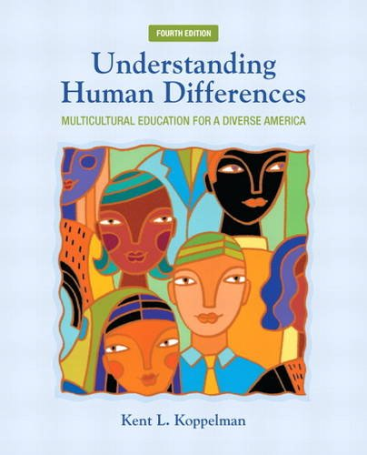 Understanding Human Differences Multicultural Education for a Diverse America 4th 2014 9780132824897 Front Cover