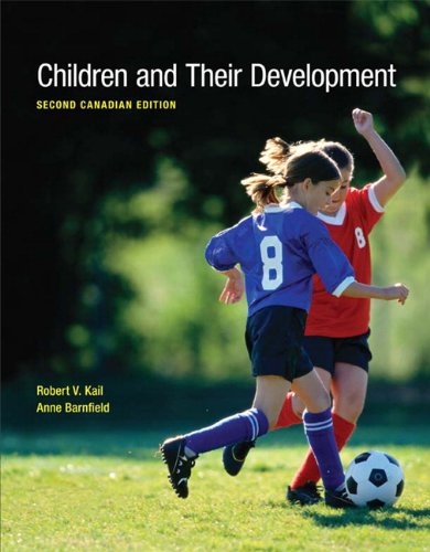 Children and Their Development  2nd 2012 9780137069897 Front Cover