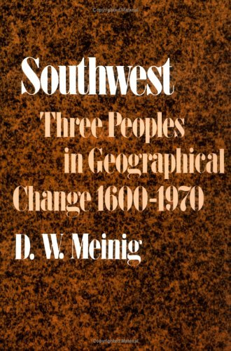 Southwest Three Peoples in Geographical Change, 1600-1970  1971 9780195012897 Front Cover