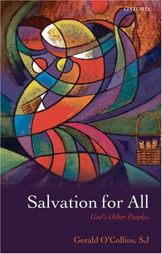 Salvation for All God's Other Peoples  2008 9780199238897 Front Cover