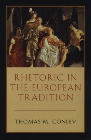 Rhetoric in the European Tradition   1994 (Reprint) edition cover