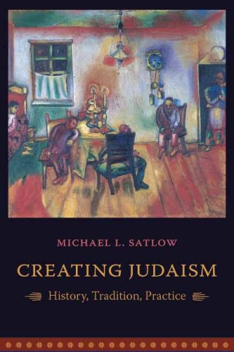 Creating Judaism History, Tradition, Practice  2006 edition cover
