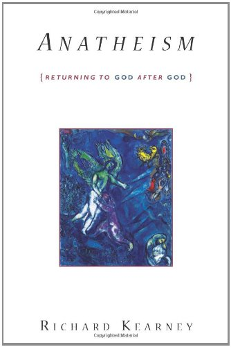 Anatheism Returning to God after God  2011 edition cover