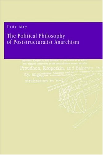 Political Philosophy of Poststructuralist Anarchism   1994 edition cover