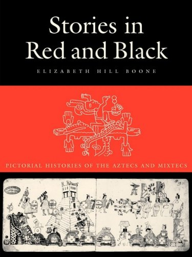 Stories in Red and Black Pictorial Histories of the Aztec and Mixtecs  2000 edition cover