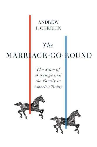 Marriage-Go-Round The State of Marriage and the Family in America Today  2009 edition cover
