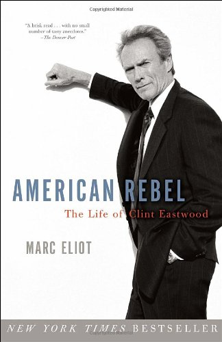 American Rebel The Life of Clint Eastwood N/A edition cover