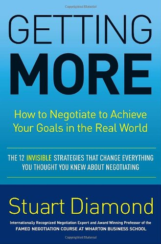Getting More How to Negotiate to Achieve Your Goals in the Real World  2010 edition cover