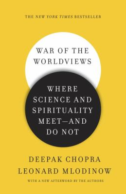War of the Worldviews Where Science and Spirituality Meet -- And Do Not N/A edition cover